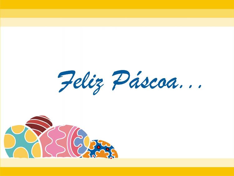 Feliz Páscoa...