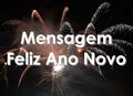Mensagem Ano Novo - Postal de Ano Novo